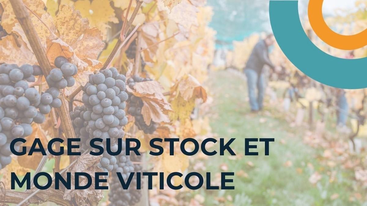 gage sur stock monde viticole